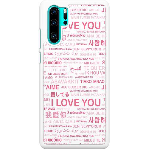 Huawei P30 Pro Hard Case (White) International Love