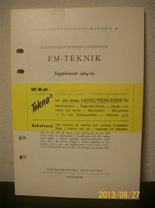 773.  Radioteknikerns Handbok, FM-Teknik. Supplement 1964-65. År: 1964. Postförsk: 7,20:-, porto 0,80:-. Förf. Rolf Grytberg Ingenjör.  101_0439