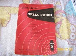 128. Sälja Radio Brev 2. litteratur. Typ: Concerton-kursen. Tillägnad radiohandeln av AB Stern & Stern Sthlm. Fotonr: 100_1244. Inlagt på webben 2014-06-05.