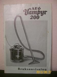 777. AEG Vampyr 200, bruksanvisning. År: 1936. Nr: 44407. Dammsugaren finns i min samling. 101_0447
