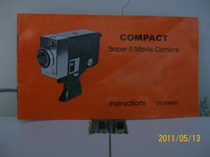 551. Super 8 Movie Camera, instruktionsbok. Typ: Compact CY/200/BT. Nr: 100_8213