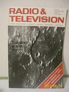 761. Radio & Television nr 10 oktober 1964. Pris: 3,00:-. Tidskrift för radio/televisionsteknik. 101_0413