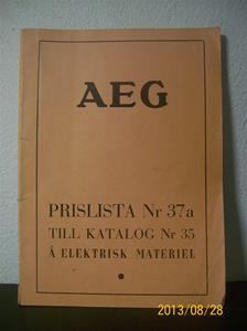 786. AEG, prislista nr. 37a till katalog nr. 35 å elektriskt material. Tillv: 15 januari 1938 i Stockholm. Bröderna Lagerströms boktryckare. 101_0472