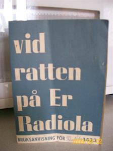 345. Såld. Radiola, bruksanvisning. Typ: Radiola 1433. Nr: F-16752. År: 1943. Fotonr: 100_3967