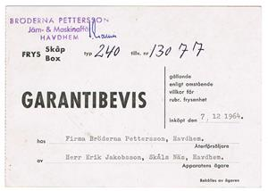 Bröderna Pettersson Havdhem. Garantibevis på vår första frysbox, 1964 12 07. Vilken upplevelse.