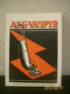 778. AEG Vampyr, bruksanvisning. Dammsugare. År: 1933. 101_0448