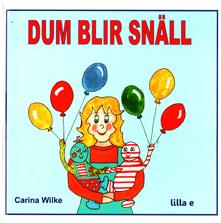 Dum blir snäll ISBN 9789197961738_edited-1