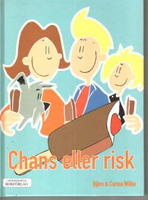 Chans eller risk ISBN 9189212061