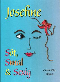 Josefine söt, smal & sex ISBN 9197406805_edited-1