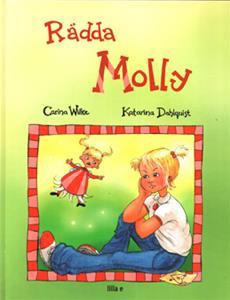 Rädda Molly ISBN 9789197625753