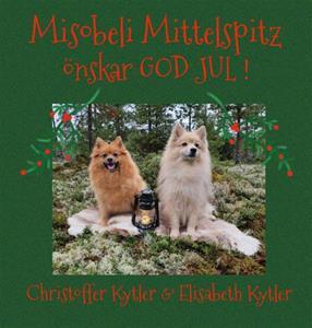 God Jul önskar Christoffer och Elisabeth, kennel Misobeli