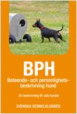 BPH- beteende och personbeskrivning av hund