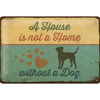 A Home is not a Home without a Dog